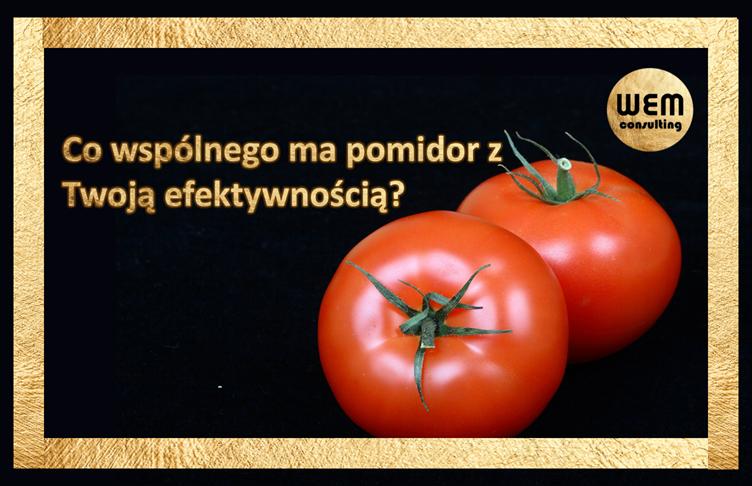 Co wspólnego ma pomidor z Twoją efektywnością?